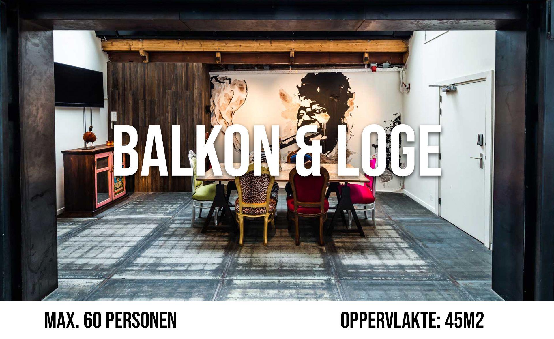 Het Balkon & De Loge (maximaal 60 personen, oppervlakte 45 m²)