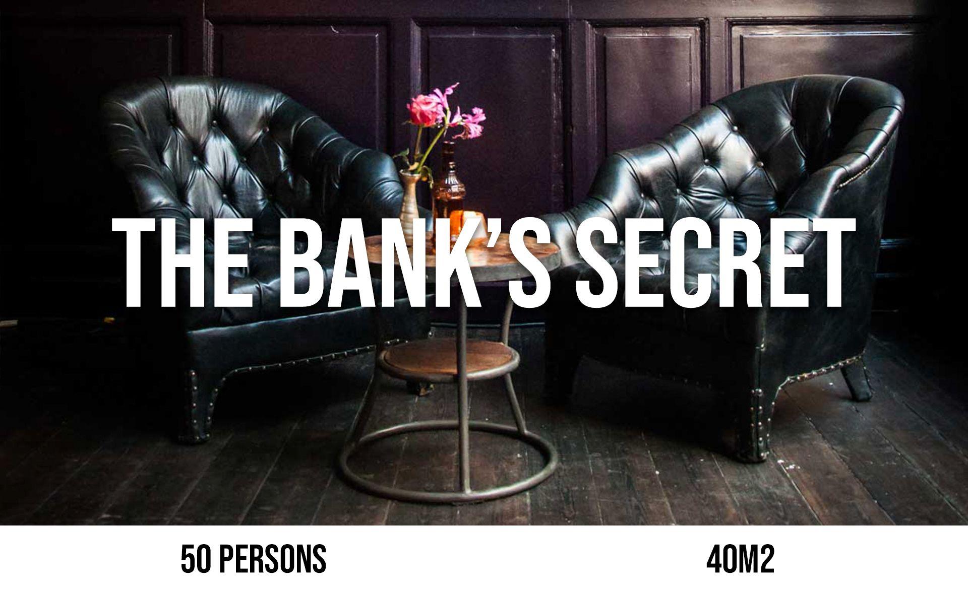 The Bank's Secret (maximum 50 persons, area 40 m²)
