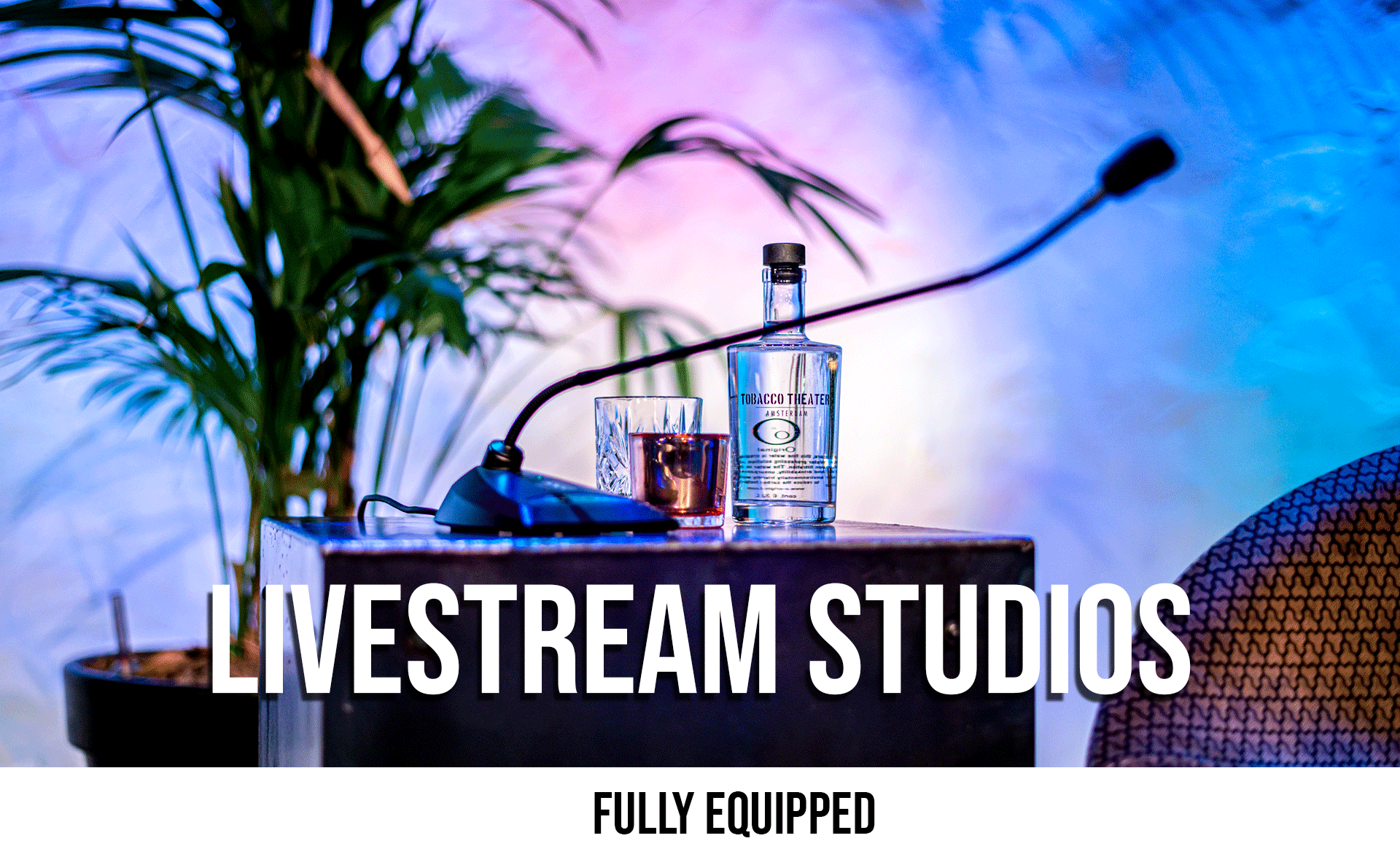Livestream Studios Amsterdam