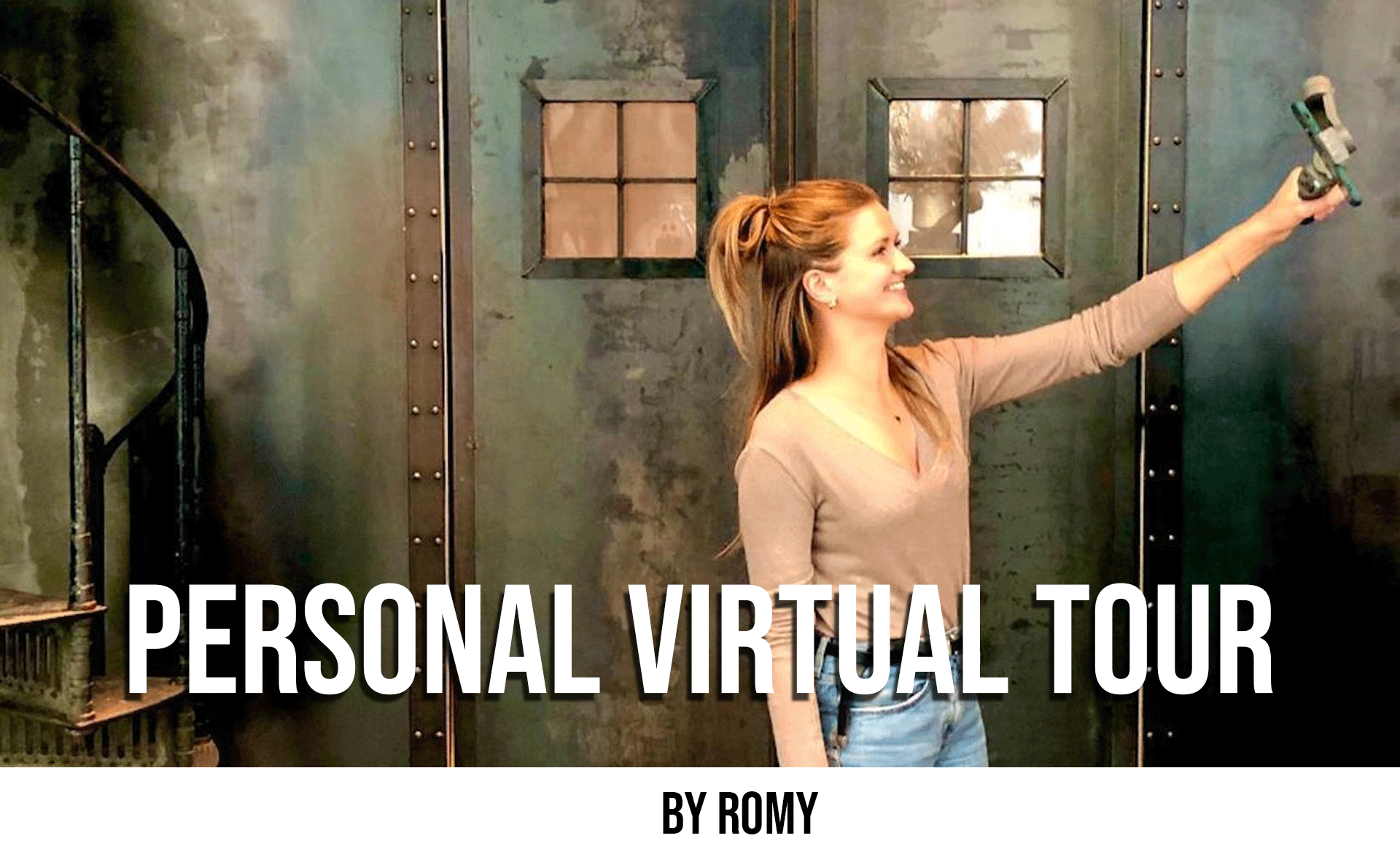 Personal Virtual Tour by Romy